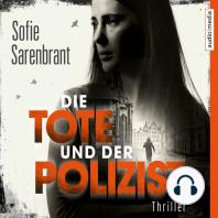 Die Tote und der Polizist