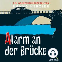 Alarm an der Brücke (Wildwest-Abenteuer 12): Kinder-Hörspiel