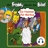 Ein Hammer für Markus (Mit Freddy durch die Bibel 7)
