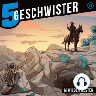 Im Wilden Westen - (5 Geschwister 22)