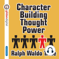 Character Building Through Power