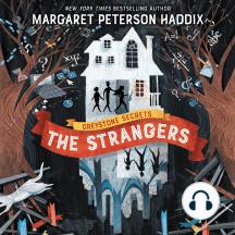 The Strangers: Greystone Secrets, Book 1