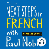 Next Steps in French with Paul Noble — Complete Course