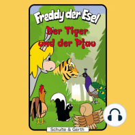 Der Tiger und der Pfau (Freddy der Esel 34)