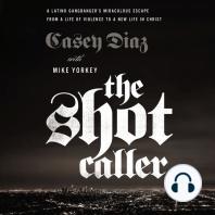 The Shot Caller