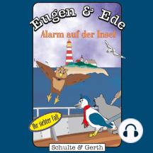 Alarm auf der Insel (Eugen & Ede - Ihr siebter Fall): Ein musikalisches Kinder-Hörspiel