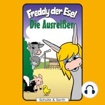 Die Ausreißer (Freddy der Esel 32): Ein musikalisches Hörspiel