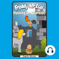 Henning der Querkopf (Freddy der Esel 48)