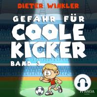 Coole Kicker, schnelle Tore, 3