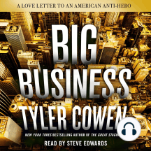 Big Business: A Love Letter to an American Anti-Hero
