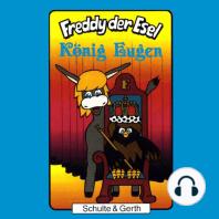 König Eugen (Freddy der Esel 17)