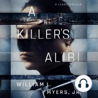A Killer's Alibi