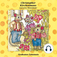 Grossvaters Geheimnis (Christopher Kirchenmaus und seine Mäuselieder 14)