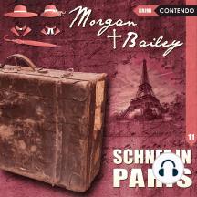 Morgan & Bailey: Folge 11 - Schnee in Paris
