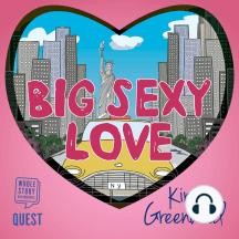 Big Sexy Love