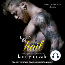 Burn in Hail: Book 3 of the Hail Raisers
