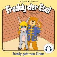 Geht zum Zirkus (Freddy der Esel 6)