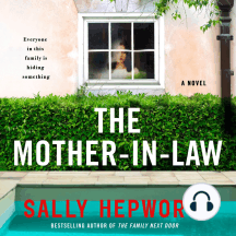 The Mother-in-Law: A Novel