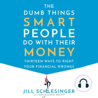 The Dumb Things Smart People Do with Their Money