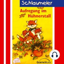Aufregung im Hühnerstall (Schlaumeier 2): Kinderhörspiel