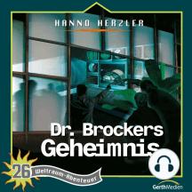 Dr. Brockers Geheimnis (Weltraum-Abenteuer 26): Kinder-Hörspiel