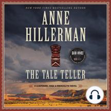 The Tale Teller: A Leaphorn, Chee & Manuelito Novel