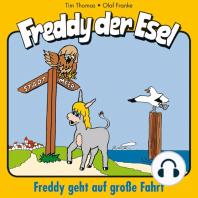 Freddy geht auf große Fahrt (Freddy der Esel 9)