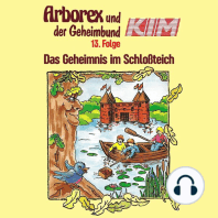 Arborex und der Geheimbund KIM, Folge 13