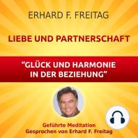 Liebe und Partnerschaft - Glück und Harmonie in der Beziehung