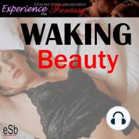 Waking Beauty