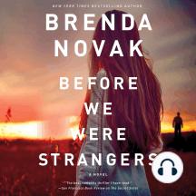 Before We Were Strangers: A Novel