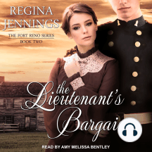 The Lieutenant's Bargain: The Fort Reno Series, Book Two