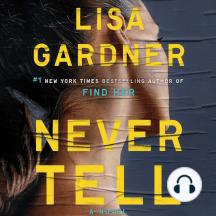 Never Tell: A Novel