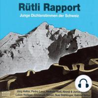 Rütli Rapport - Junge Dichterstimmen der Schweiz