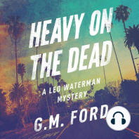 Heavy on the Dead