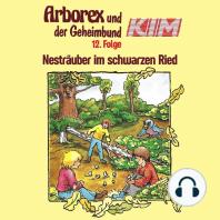 Arborex und der Geheimbund KIM, Folge 12