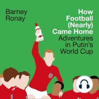 How Football (Nearly) Came Home