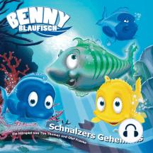 Schnalzers Geheimnis (Benny Blaufisch 5): Kinder-Hörspiel