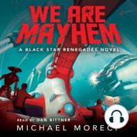 We Are Mayhem
