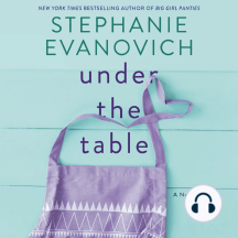Under the Table: A Novel