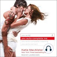 You Auto-Complete Me