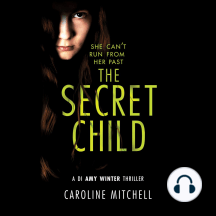 The Secret Child: She Can't Run From Her Past