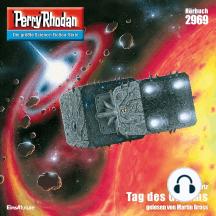 "Perry Rhodan 2969: Tag des Grimms: Perry Rhodan-Zyklus ""Genesis"""