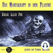 Das Manuskript in der Flasche: Kurzgeschichte von Edgar Allan Poe