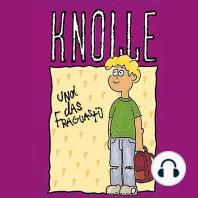 Knolle und das Fraguastü (1)