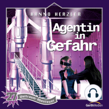 Agentin in Gefahr (Weltraum-Abenteuer 27): Kinder-Hörspiel