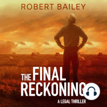 The Final Reckoning: A Legal Thriller