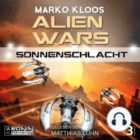 Sonnenschlacht - Alien Wars 3 (Ungekürzt)