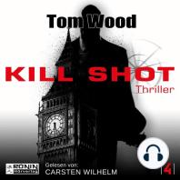 Kill Shot - Tesseract 4 (Ungekürzt)