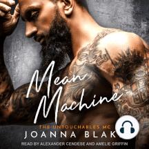 Mean Machine: The Untouchables MC, Book 2